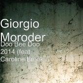 Doo Bee Doo 2014 (feat. Caroline Brooks) by Giorgio Moroder