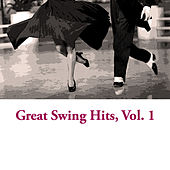 Great Swing Hits, Vol. 1 von Various Artists