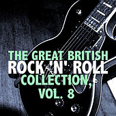 The Great British Rock 'n' Roll Collection, Vol. 8 de Various Artists