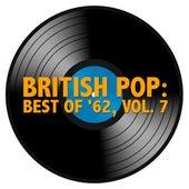 British Pop: Best of '62, Vol. 7 von Various Artists