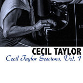 Cecil Taylor Sessions, Vol. 1 von Cecil Taylor