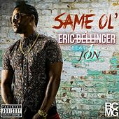 Same Ol' - Single by Eric Bellinger