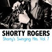 Shorty's Swinging Hits, Vol. 7 di Shorty Rogers