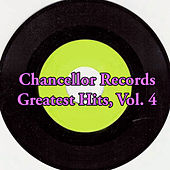 Chancellor Records Greatest Hits, Vol. 4 van Various Artists