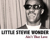 Ain't That Love de Stevie Wonder