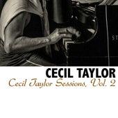 Cecil Taylor Sessions, Vol. 2 von Cecil Taylor