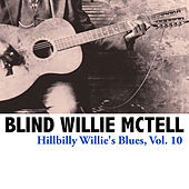 Hillbilly Willie's Blues, Vol. 10 by Blind Willie McTell