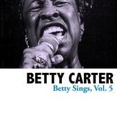 Betty Sings, Vol. 5 von Betty Carter