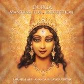 Durga Mantras for Protection de Ananda