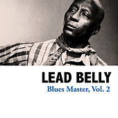 Blues Master, Vol. 2 by Lead Belly