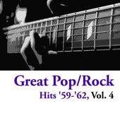 Great Pop/Rock Hits '59-'62, Vol. 4 de Various Artists