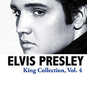 King Collection, Vol. 4 von Elvis Presley