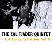 Cal Tjader Collection, Vol. 8 by Cal Tjader