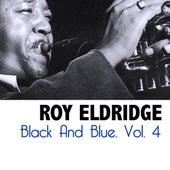 Black And Blue, Vol. 4 by Roy Eldridge