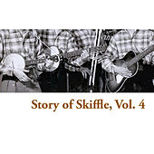 Story of Skiffle, Vol. 4 de Various Artists