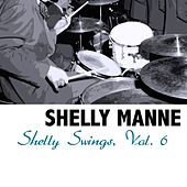 Shelly Swings, Vol. 6 de Shelly Manne