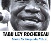 Mwasi Ya Bangando, Vol. 2 de Tabu Ley Rochereau