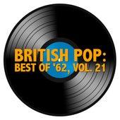 British Pop: Best of '62, Vol. 21 von Various Artists