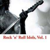 Rock 'n' Roll Idols, Vol. 1 van Various Artists
