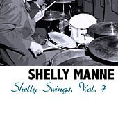 Shelly Swings, Vol. 7 de Shelly Manne