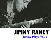 Jimmy Plays, Vol. 1 by Jimmy Raney