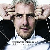 Bloody French de Stephane Pompougnac
