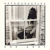 Retrospective by Bob Andy