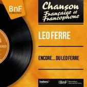 Encore... du Léo Ferré (Mono Version) de Leo Ferre