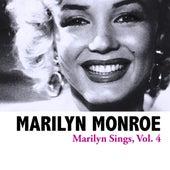 Marilyn Sings, Vol. 4 von Marilyn Monroe