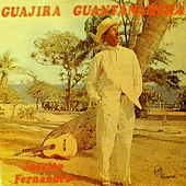 Guajira Guantanamera de Joseito Fernandez
