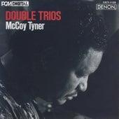 Double Trios by McCoy Tyner