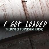 I Got Loaded - The Best of Peppermint Harris de Peppermint Harris
