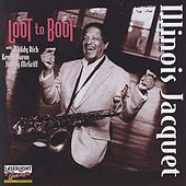 Loot to Boot by Illinois Jacquet