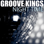 Night Time by The Groove Kings
