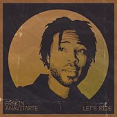 Let's Ride EP by Erskin Anavitarte