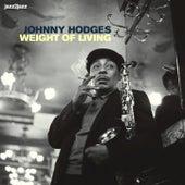 Weight of Living von Johnny Hodges