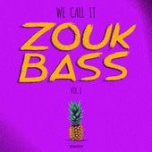 We Call It Zouk Bass Volume I von Various Artists