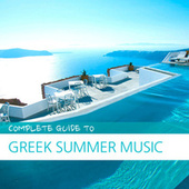 Complete Guide to Greek Summer Music by Various Artists