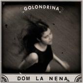 Golondrina Ep de Dom La Nena