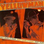 Don't Burn It Down de Yellowman