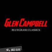 Bluegrass Classics by Glen Campbell