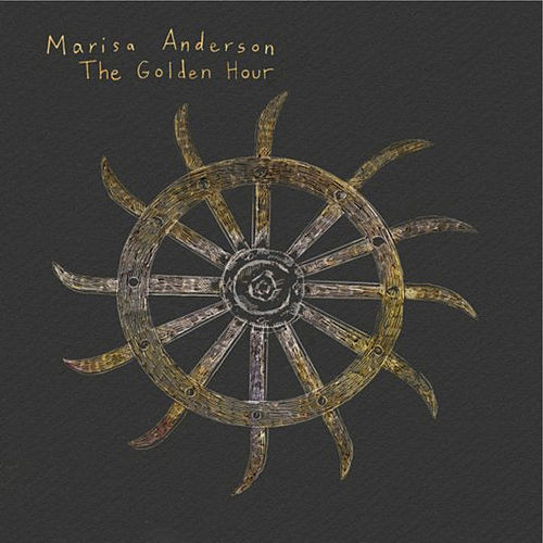 The Golden Hour by Marisa Anderson