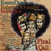 Final Call (feat. Rhymefest) by Raheem DeVaughn