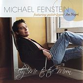 Fly Me to the Moon by Michael Feinstein