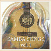 Samba Songs Vol. I de Various Artists