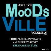 Moodsville Volume 4: Serenade in Blue de Shirley Scott