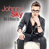 With or Without You de Johnny Sky