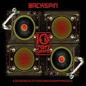 Backspin: A Six Degrees 10 Year Anniversary Project von Various Artists
