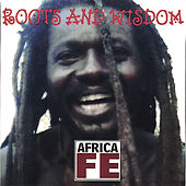 Africa Fe by Roots and Wisdom