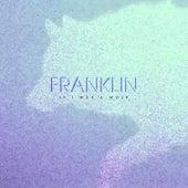 If I Was a Wolf EP von Franklin
